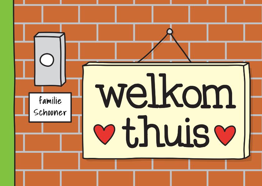 Felicitatiekaarten - Felicitatie Woning Welkom Thuis