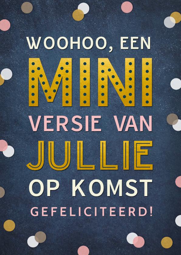 Felicitatiekaarten - Felicitatie zwanger confetti woohoo mini versie op komst