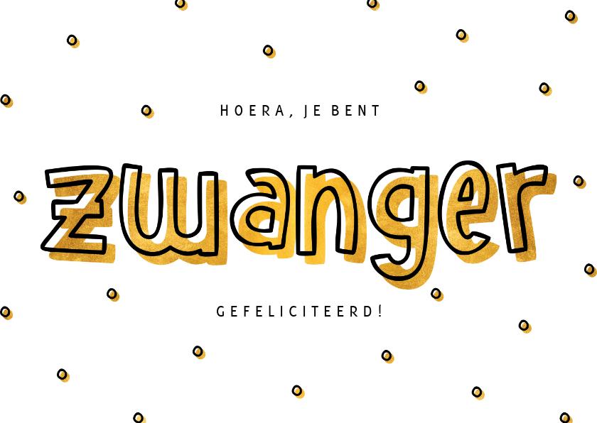 Felicitatiekaarten - Felicitatie zwanger goud hip met confetti