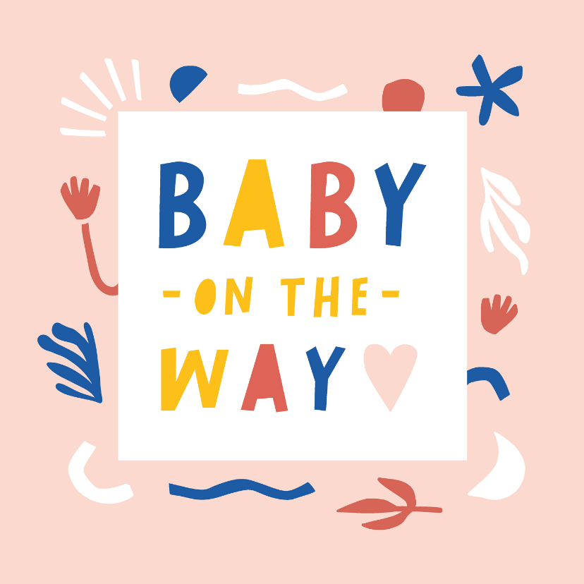 Felicitatiekaarten - Felicitatie zwanger vrolijk en abstract