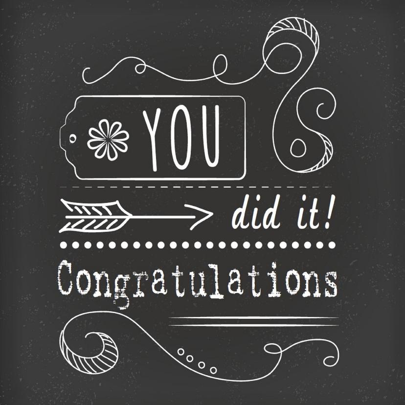 Felicitatiekaarten - Felicitatiekaart- Congratulations you did it!