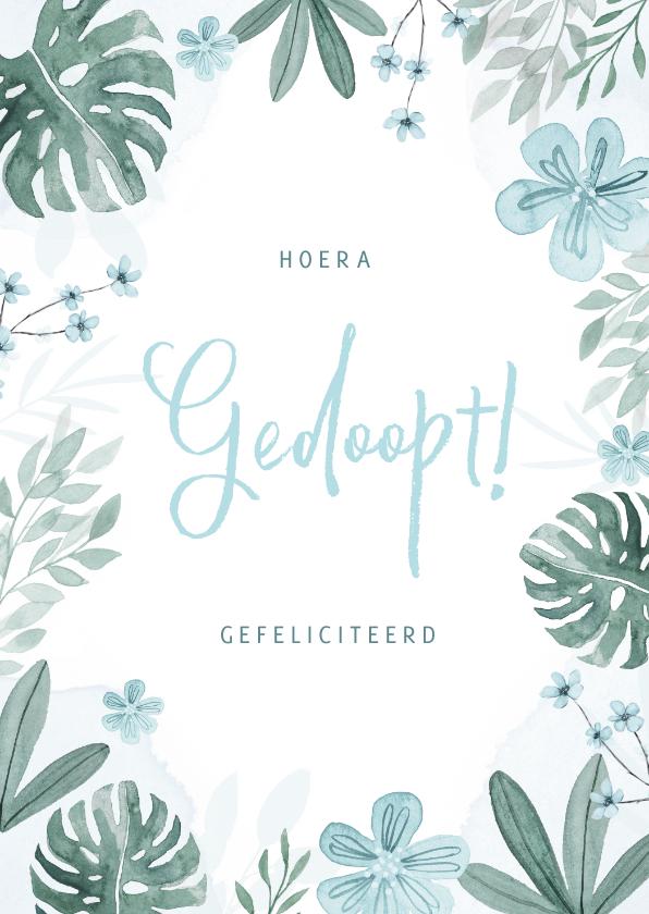 Felicitatiekaarten - Felicitatiekaart doopsel jongen bloemen botanisch stijlvol