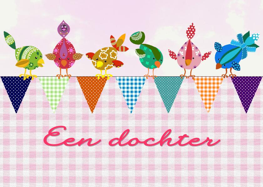 Felicitatiekaarten - Felicitatiekaart geboorte dochter vogel