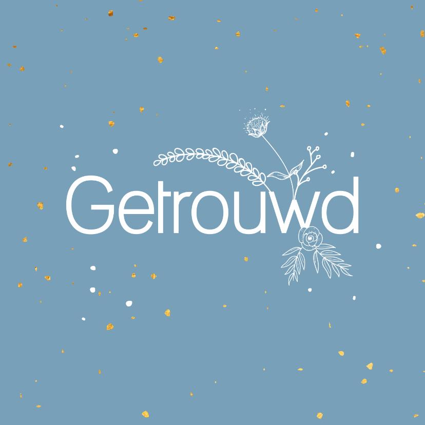 Felicitatiekaarten - Felicitatiekaart - Getrouwd - flowers
