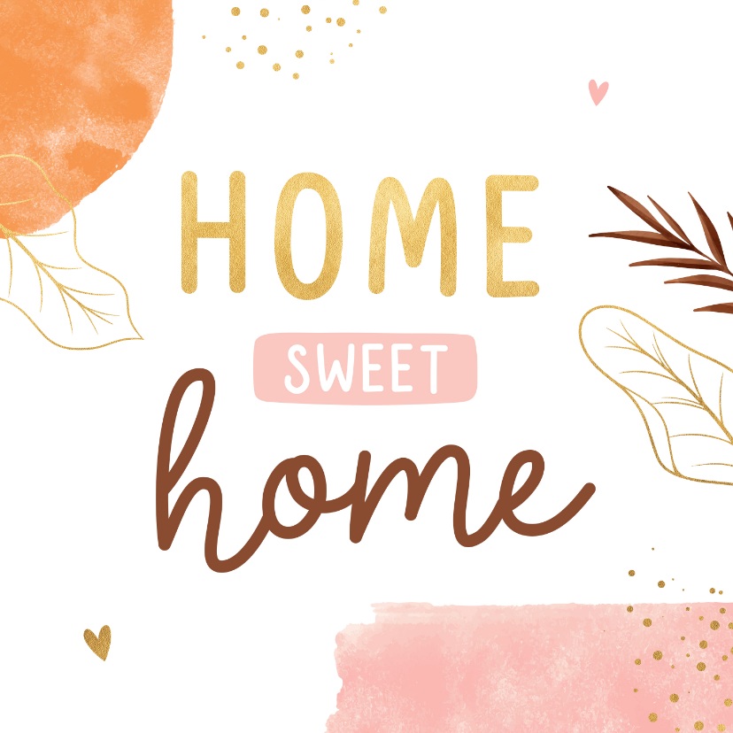 Felicitatiekaarten - Felicitatiekaart home sweet home abstract