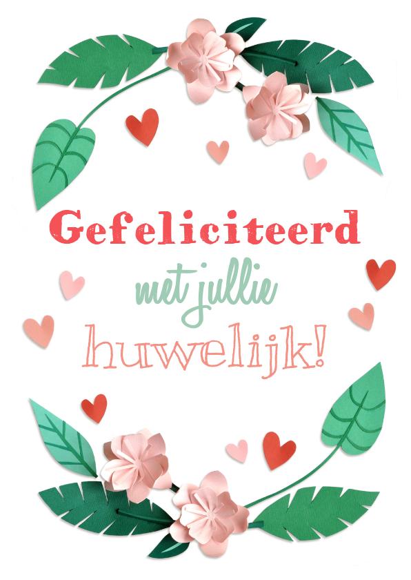 Felicitatiekaarten - Felicitatiekaart huwelijk bloemen en hartjes