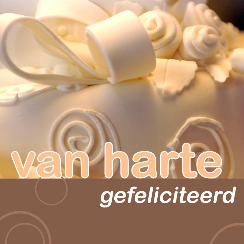 Felicitatiekaarten - felicitatiekaart huwelijk taart