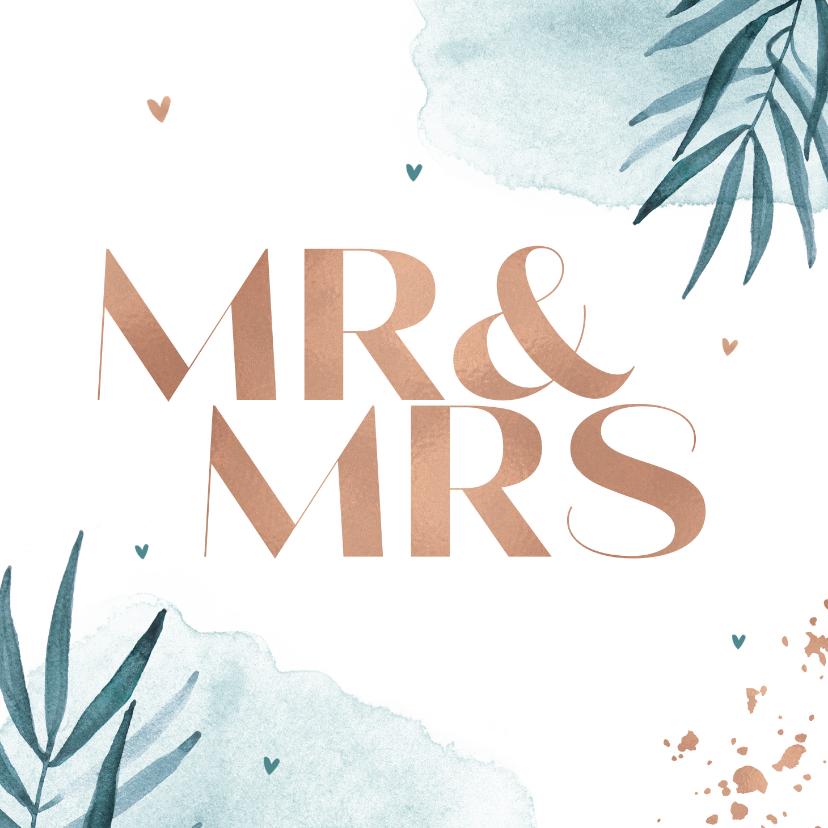 Felicitatiekaarten - Felicitatiekaart huwelijk trouwen Mr & Mrs goud waterverf