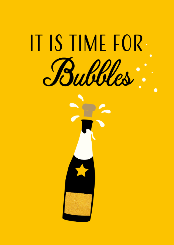Felicitatiekaarten - Felicitatiekaart, It is time for Bubbles