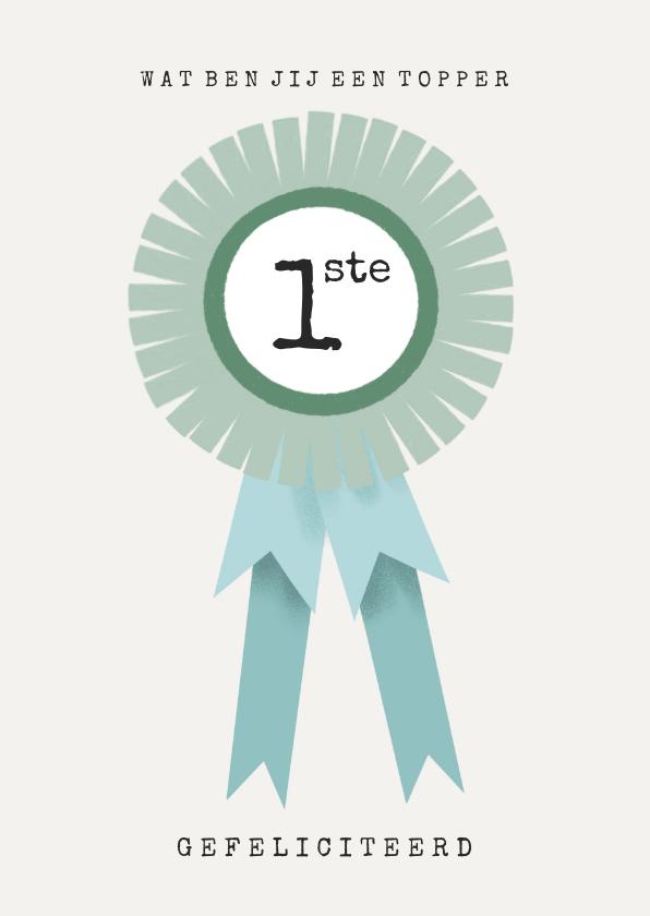 Felicitatiekaarten - Felicitatiekaart jij bent een topper met blauw lintje
