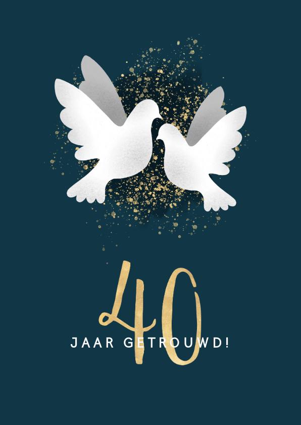 Felicitatiekaarten - Felicitatiekaart jubileum '40' met duifjes en spetters