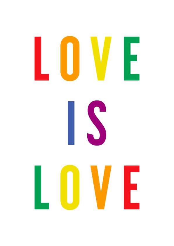 Felicitatiekaarten - Felicitatiekaart love is love regenboogkleuren