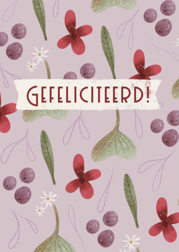 Felicitatiekaarten - Felicitatiekaart met bloemenpatroon