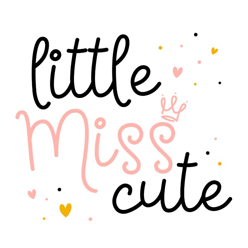 Felicitatiekaarten - Felicitatiekaart miss cute