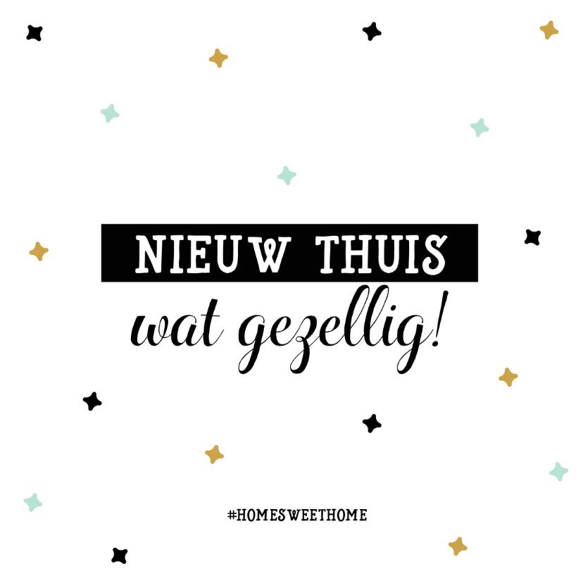 Felicitatiekaarten - Felicitatiekaart Nieuwe Thuis