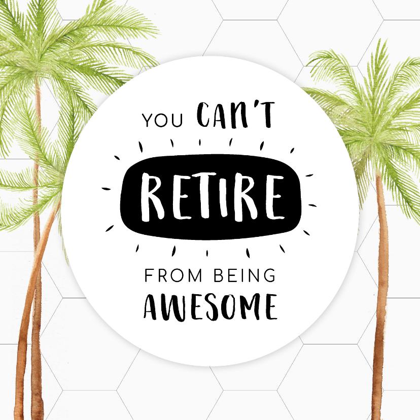 Felicitatiekaarten - Felicitatiekaart pensioen met mooie palmbomen