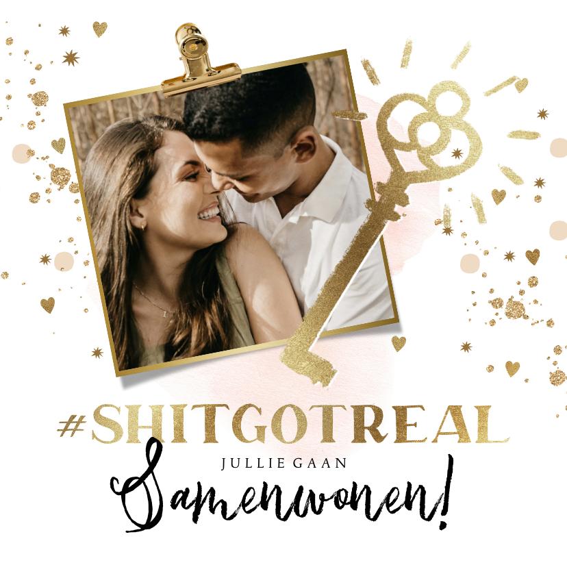Felicitatiekaarten - Felicitatiekaart samenwonen #shitgotreal, goudlook en foto