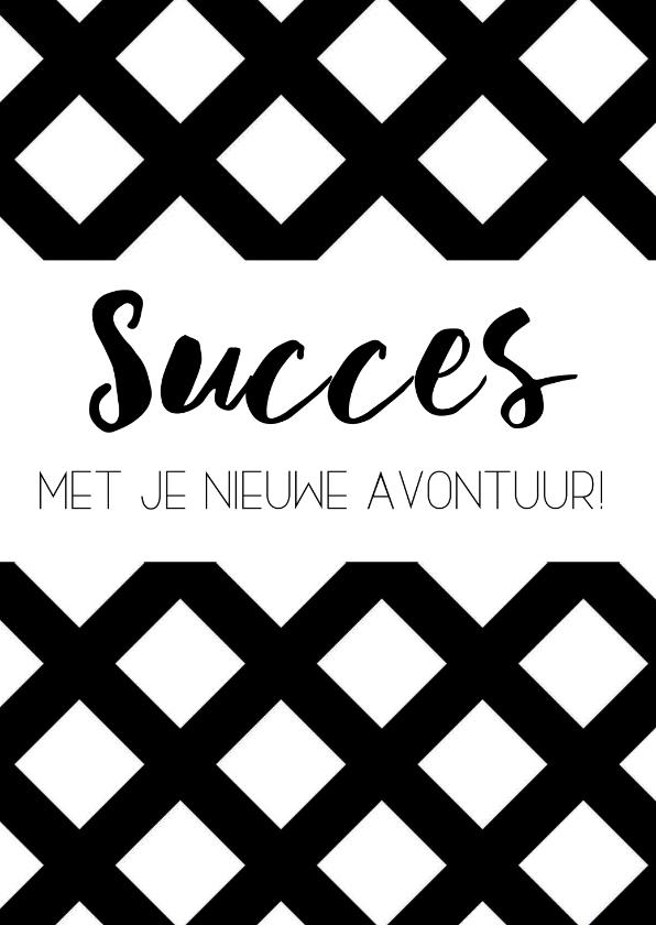 Felicitatiekaarten - Felicitatiekaart: Succes met je nieuwe avontuur