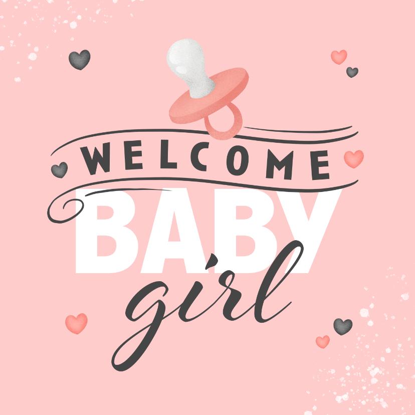 Felicitatiekaarten - Felicitatiekaart welcome baby girl meisje speentje