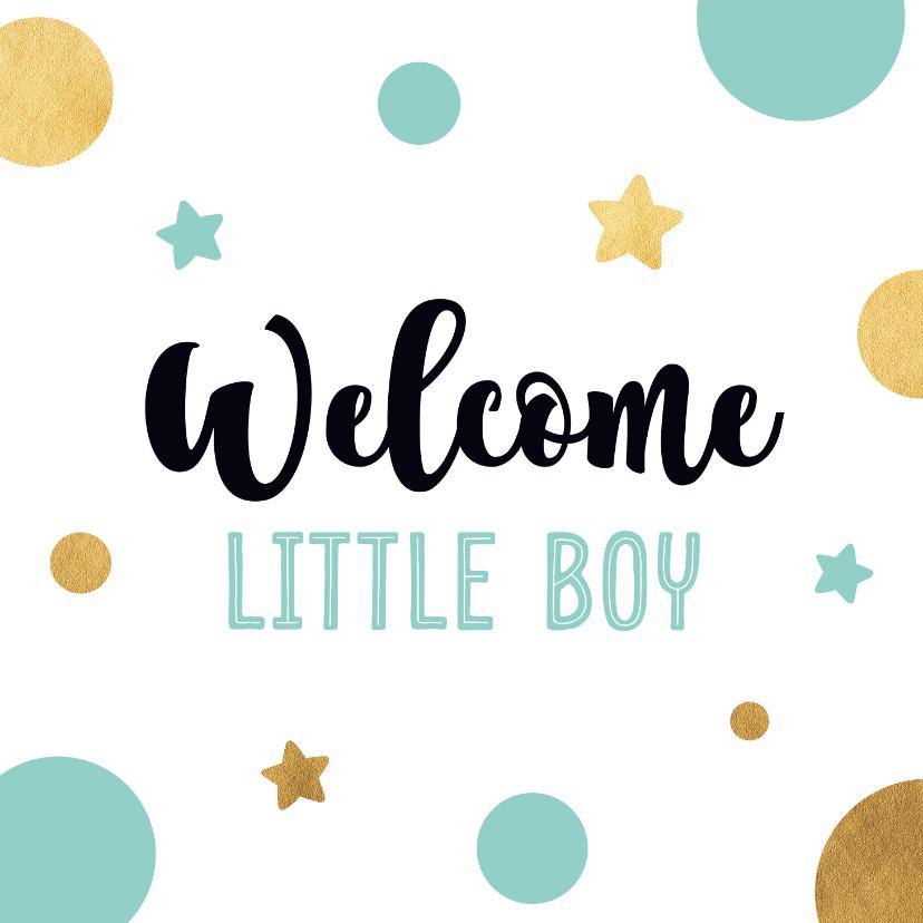 Felicitatiekaarten - Felicitatiekaart welcome little boy