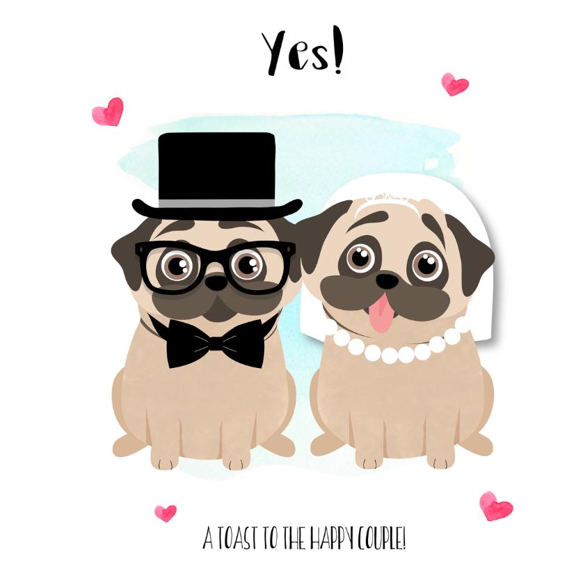"""Felicitatiekaarten - """"Felicitatiekaartje pugs getting married - SD"""""""