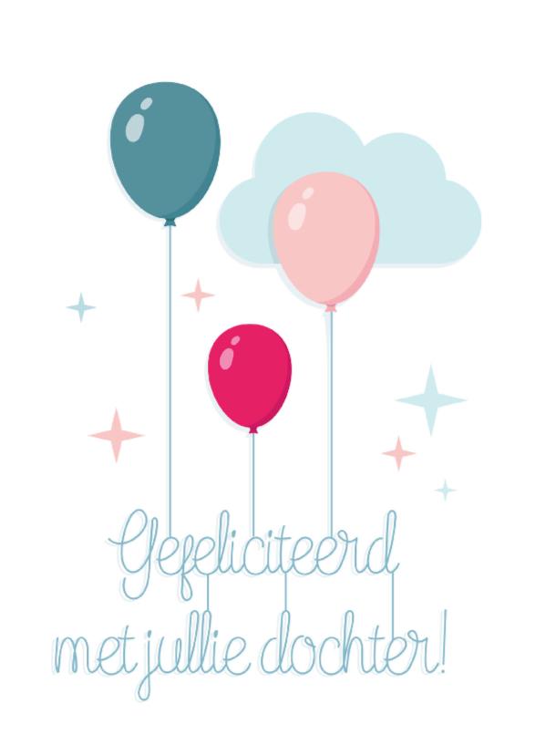 Felicitatiekaarten - Geboorte Dochter Ballonnen hip