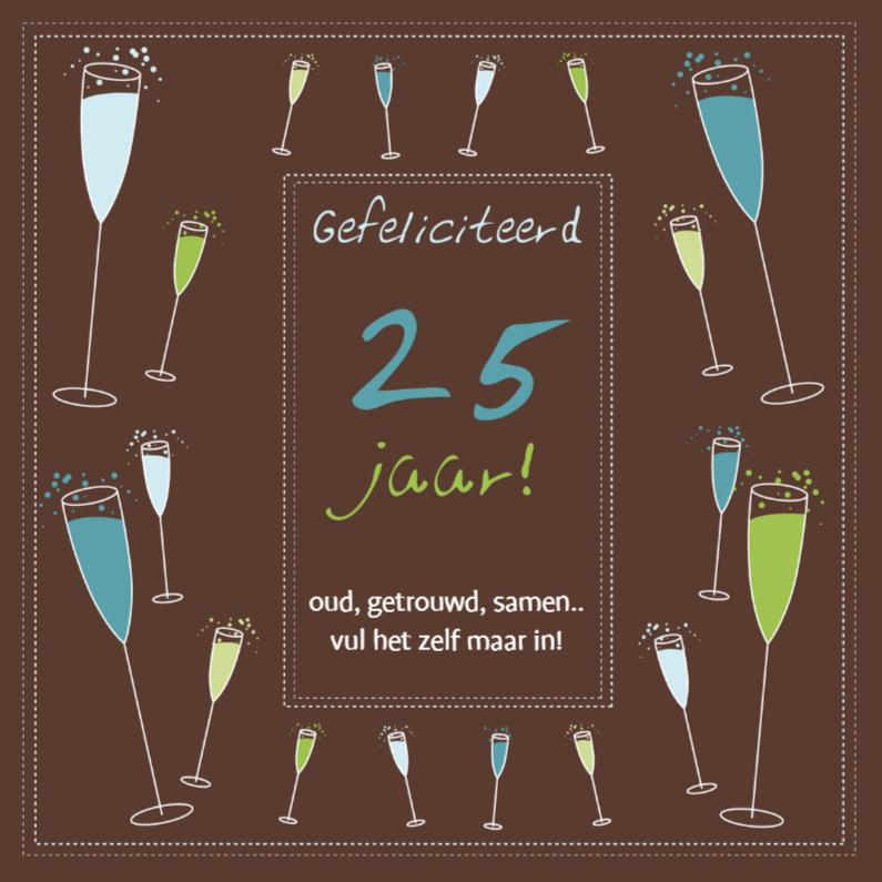 Felicitatiekaarten - Gefeliciteerd 25 jaar
