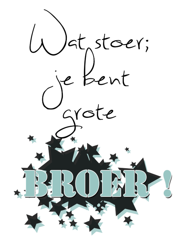 Felicitatiekaarten - grote broer ster - made4you