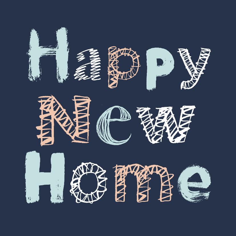Felicitatiekaarten - Happy New Home letters