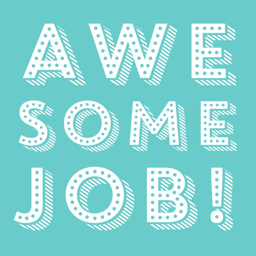 Felicitatiekaarten - Hippe felicitatiekaart voor een job well done
