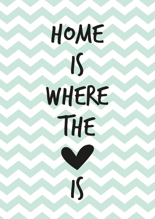 Felicitatiekaarten - Home is where the heart
