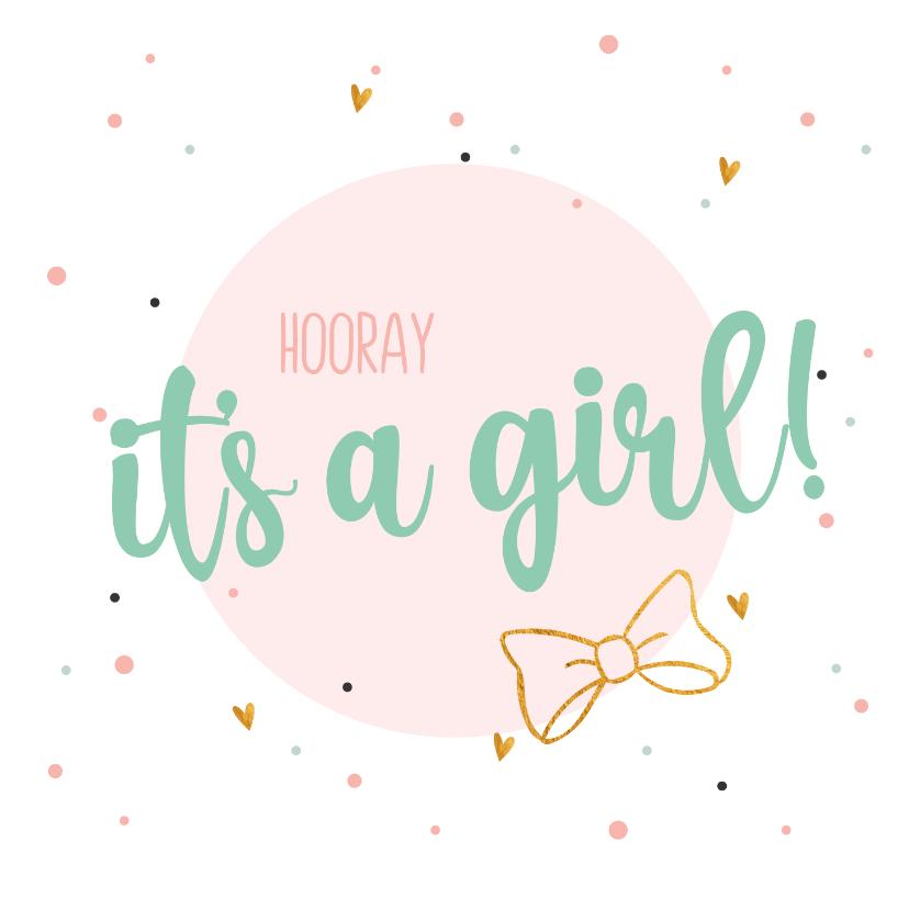 Felicitatiekaarten - Hooray It's a girl - felicitatiekaart geboorte