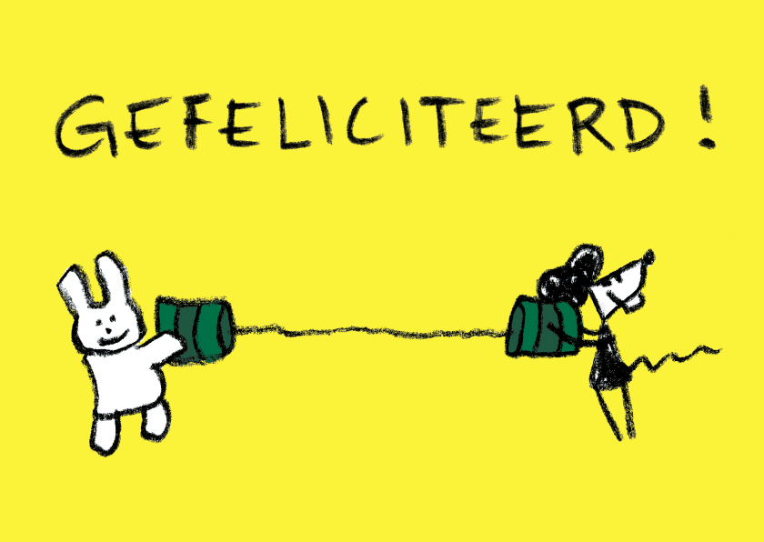 Felicitatiekaarten - Joep & Hop roepen GEFELICITEERD