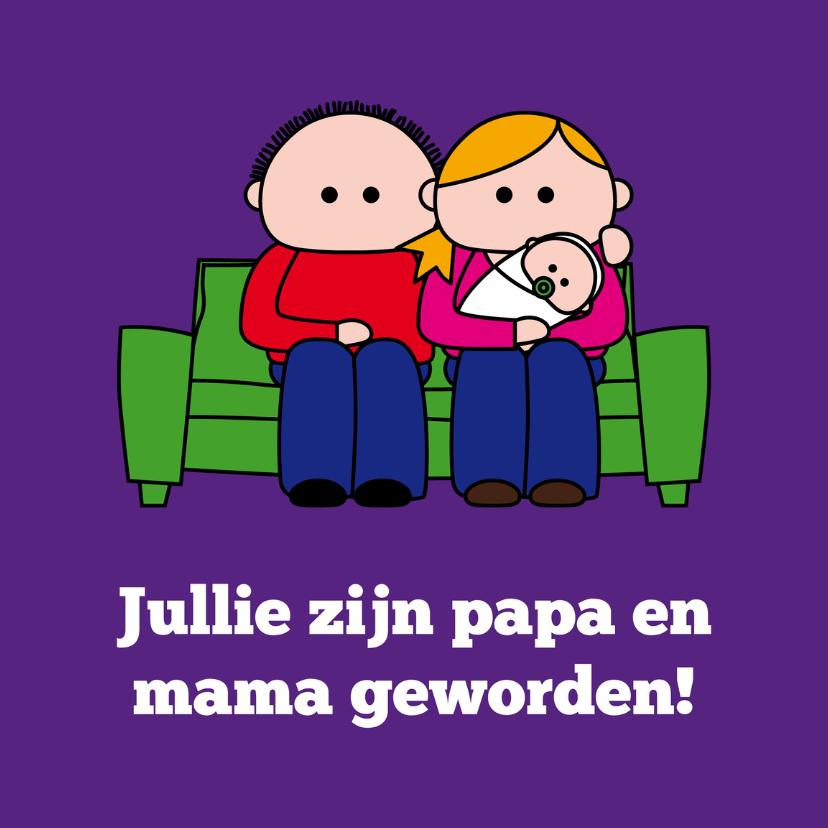 Felicitatiekaarten - Jullie zijn papa en mama!