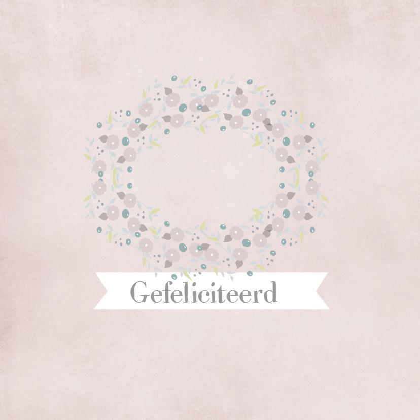 Felicitatiekaarten - Kaart Gefeliciteerd krans