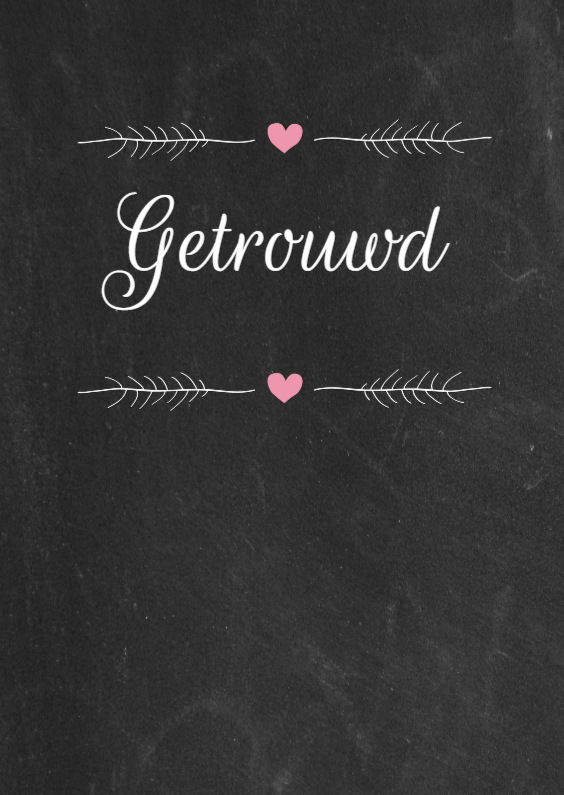 Felicitatiekaarten - Krijtbord, getrouwd, roze hartje