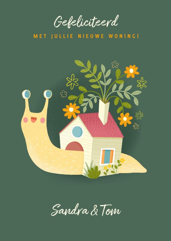 Felicitatiekaarten - Leuke felicitatiekaart nieuwe woning slak met huisje