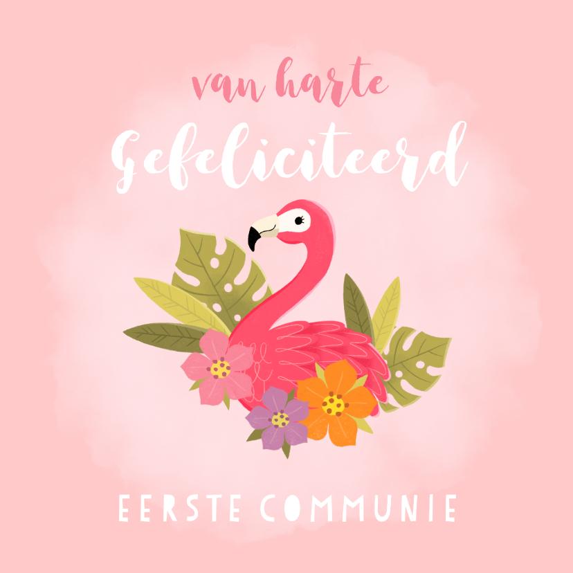 Felicitatiekaarten - Lieve felicitatie communie met flamingo, plantjes en bloemen