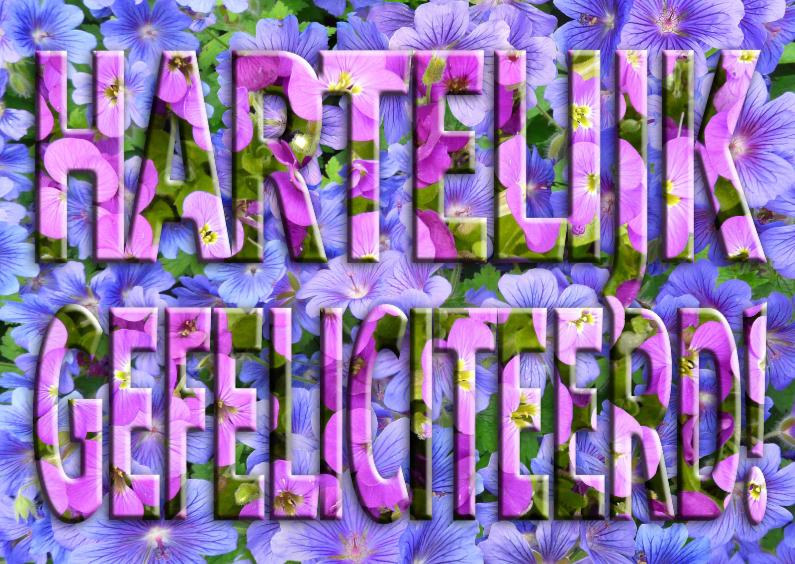 Felicitatiekaarten - Mooie bloemen in tekst GEFELICITEERD!