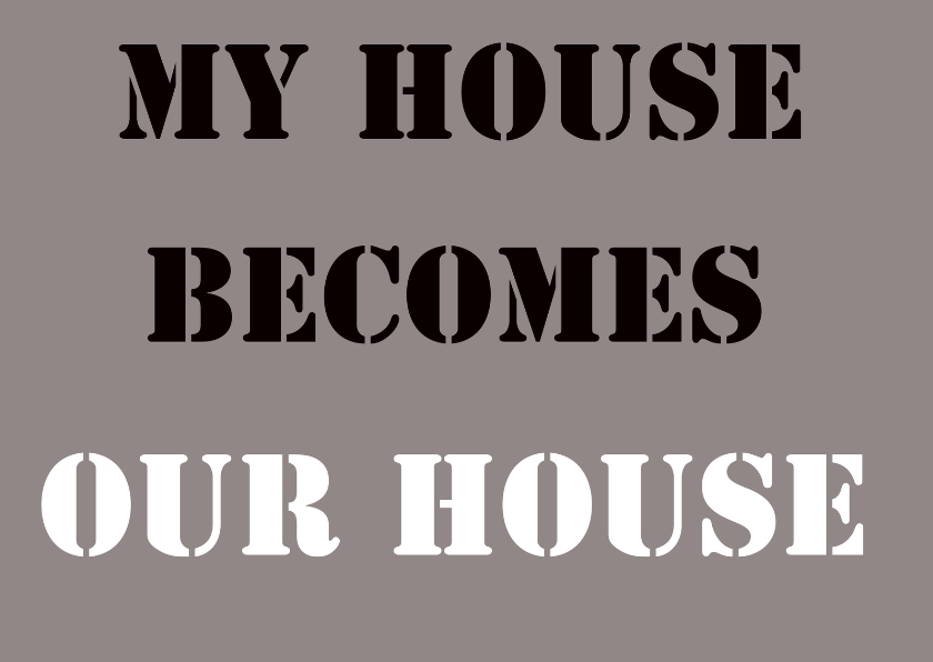 Felicitatiekaarten - My house becomes our house