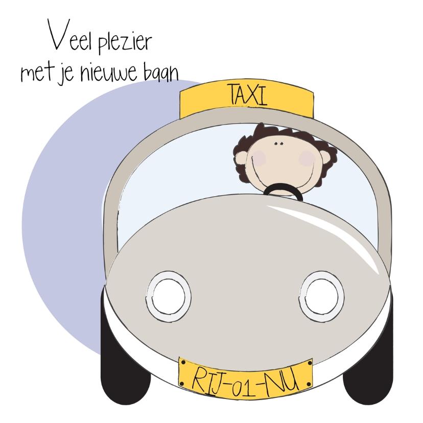 Felicitatiekaarten - Nieuwe baan taxi chauffeur