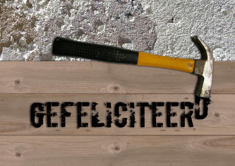 Felicitatiekaarten - Nieuwe woning hamer en hout