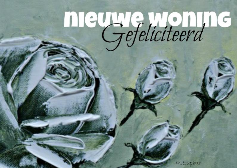 Felicitatiekaarten - Nieuwe woning, rozen
