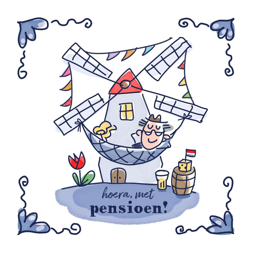 Felicitatiekaarten - Pensioenkaart holland molen met boertje in hangmat