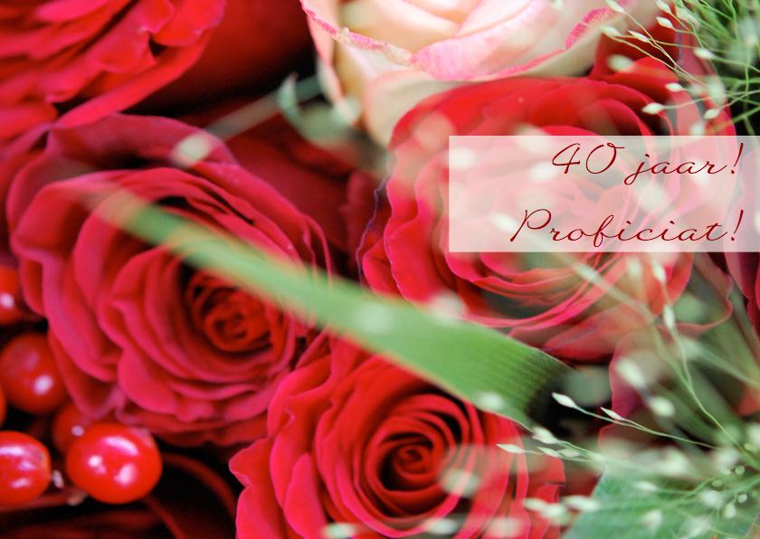 Felicitatiekaarten - Rode rozen 40 jaar