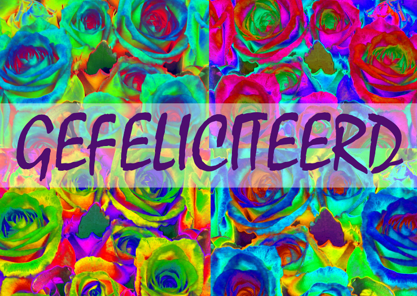 Felicitatiekaarten - Rozen collage Gefeliciteerd