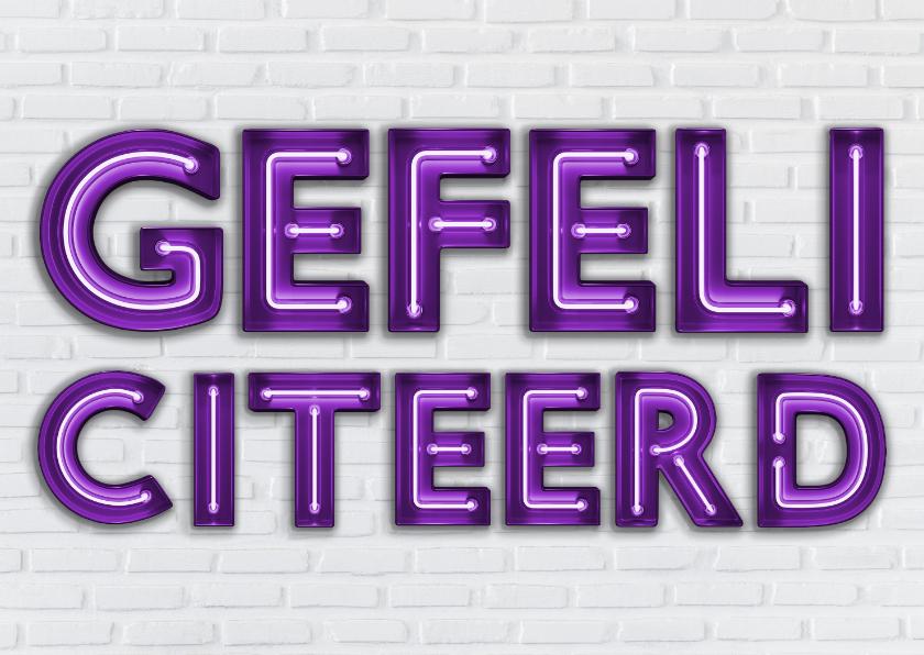 Felicitatiekaarten - Stoere Industriële Felicitatiekaart met Neon letters