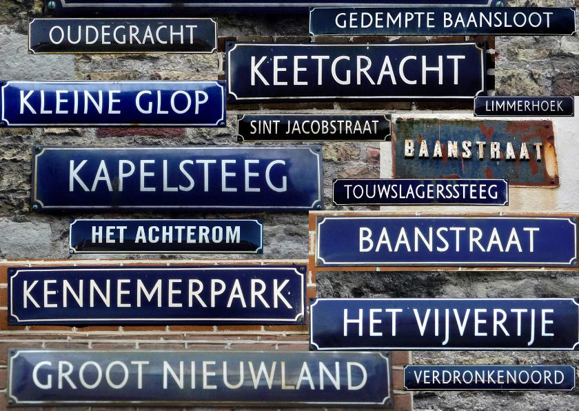 Felicitatiekaarten - Straatnaamborden collage -Nieuw adres-