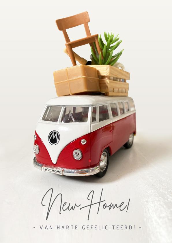 Felicitatiekaarten - Verhuiskaart felicitatie nieuw huis - met Volkswagenbusje