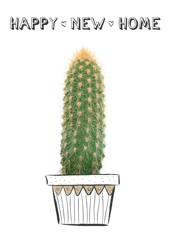 Felicitatiekaarten - Verhuiskaart happy new home met cactus plant